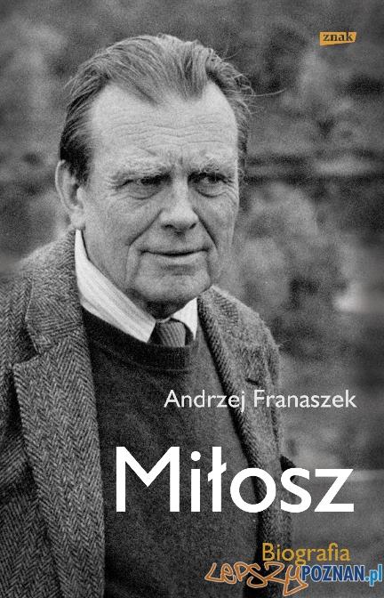 Andrzej Franaszek - Miłosz biografia  Foto: