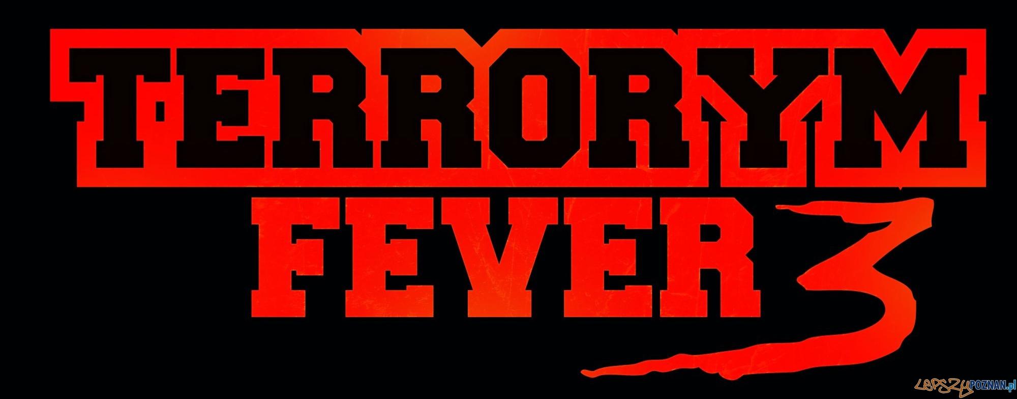 Terrorym Fever 3!  Foto: Terrorym Fever 3!