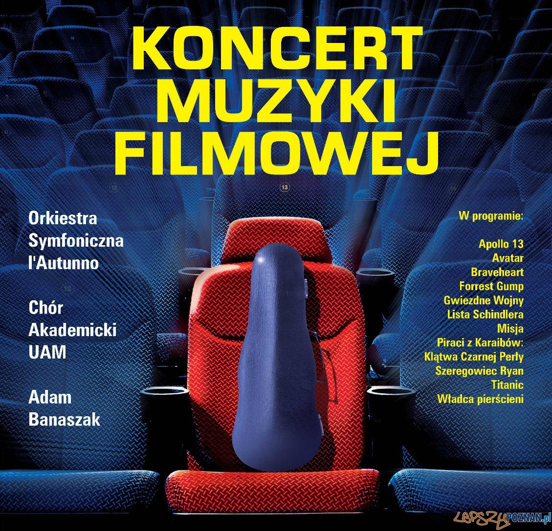 Koncert Muzyki Filmowej  Foto: Koncert Muzyki Filmowej