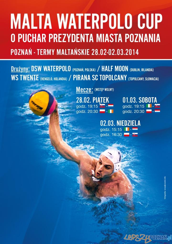 MALTA Waterpolo Cup o Puchar Prezydenta Poznania 2014 (plakat)  Foto: KS Waterpolo Poznań