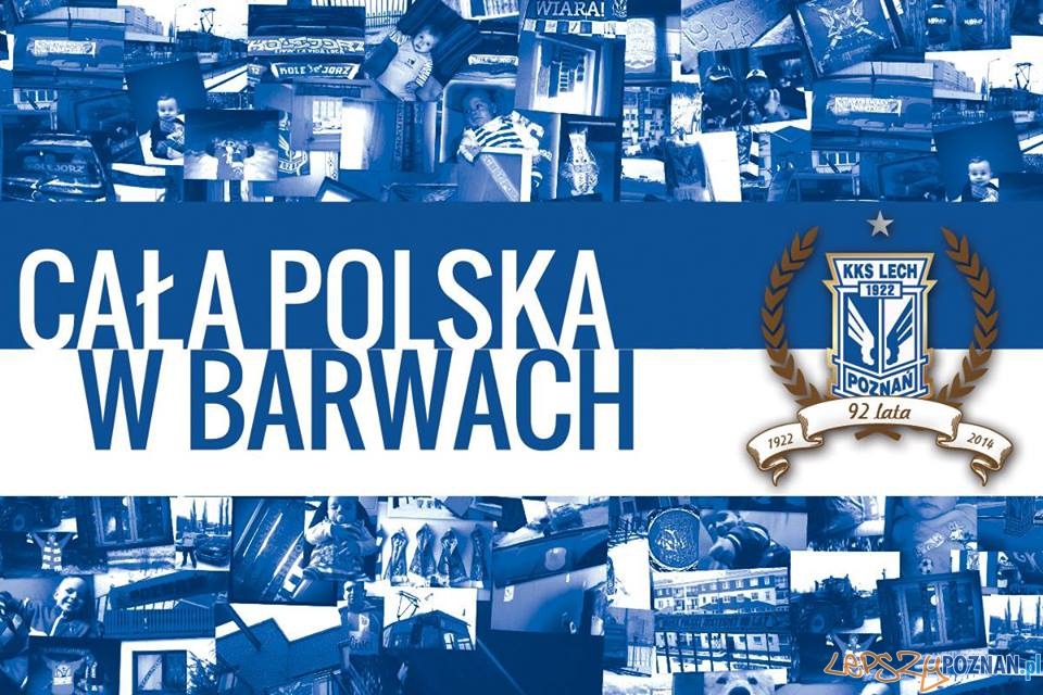 Cała Polska w barwach Kolejorza - 19.03.2014 r.  Foto: KKS Lech Poznań