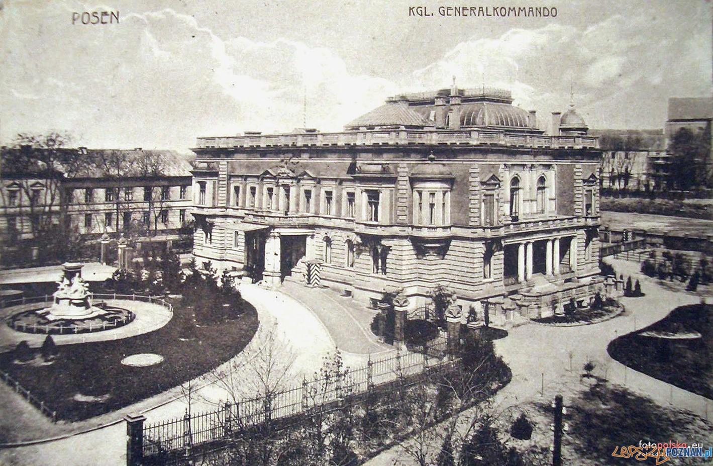 Wojskowa komendantura miasta - Dowództwo Naczelne V Korpusu Armijnego -  Poznań - 1912 rok  Foto: